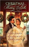 Christmas Wedding Belles: The Pirate's Kiss/ A Smuggler's Tale/ The Sailor's Bride  (Includes: Bluestocking Brides #3,5)