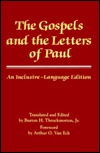 The Gospels and the Letters of Paul by Burton Hamilton Throckmorton