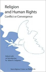 Religion And Human Rights: Conflict Or Convergence