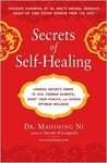 Secrets of Self-Healing: Harness Nature's Power to Heal Common Ailments, Boost Your Vitality,and Achieve Optimum Wellness