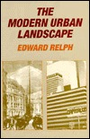 The Modern Urban Landscape: 1880 to the Present
