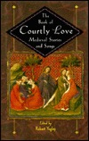Book of Courtly Love by Robert Yagley