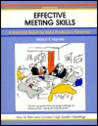 Effective Meeting Skills, Revised