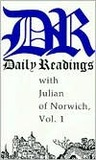 Daily Readings with Julian of Norwich, Vol. 1