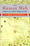 The Human Web: A Birds-eye View of World History