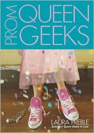 Prom Queen Geeks by Laura Preble