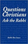 Questions Christians Ask the Rabbi