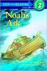Noah's Ark: A Story from the Bible (Step Into Reading: A Step 2 Book)
