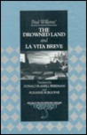 Paul Willems' The Drowned Land And La Vita Breve