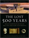 The Lost 500 Years: What Happened Between the Old and New Testaments