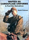 Waffen-SS Camouflage Uniforms: & Post-War Derivatives