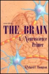 The Brain: A Neuroscience Primer