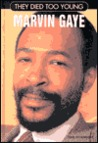 They Died Too Young: Marvin Gaye