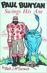 Paul Bunyan Swings His Axe