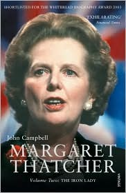 Margaret Thatcher, Vol. 2 by John Campbell