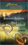 Hard Evidence (Steeple Hill Love Inspired Suspense #81) (Snow Canyon Ranch Trilogy #1)
