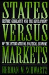 States Versus Markets: History, Geography, And The Development Of The International Political Economy
