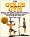 The Gold's Gym book of strength training