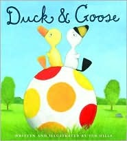 Duck & Goose by Tad Hills