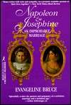Napoleon And Josephine by Evangeline Bruce