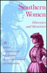 Southern Women: Histories and Identities