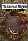 The American Alligator (Wildlife In North America)