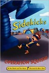 Operation Squish! (Sidekicks, #2)