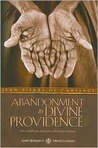 Abandonment To Divine Providence (Saint Benedict Press Classics) (Saint Benedict Press Classics)