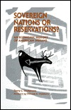 Sovereign Nations Or Reservations? by Terry L. Anderson