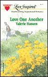 Love One Another (Serenity Series #3) by Valerie Hansen