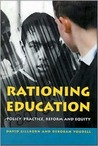 Rationing Education: Policy, Practice, Reform, and Equity