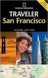 National Geographic Traveler: San Francisco (National Geographic Traveler)