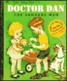 Doctor Dan the Bandage Man (Little Golden Book)