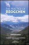 The Practice of Dzogchen by Longchen Rabjam