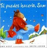 Tu Puedes Hacerlo, Sam = You Can Do It, Sam