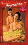 Barely Mistaken (Harlequin Temptation, #886)