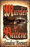 Murder for Beltene by Sandra L. Brewer