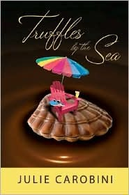 Truffles By The Sea by Julie Carobini