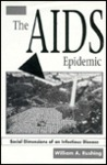The Aids Epidemic: Social Dimensions Of An Infectious Disease /C William A. Rushing