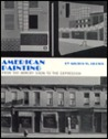American Painting, from the Armory Show to the Depression