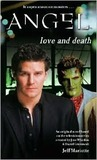 Love and Death (Angel: Season 4-5, #5)