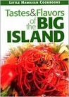 Tastes & Flavors of the Big Island