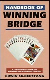 Handbook of Winning Bridge by Edwin Silberstang