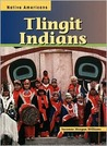 Tlingit Indians (Native Americans)