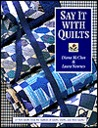 Say It with Quilts- Print on Demand Edition