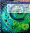 Spells & Charms: 52 Charms and Spells to Help Get the Best Out of Life