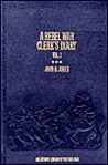 A Rebel War Clerk's Diary by J.B. Jones