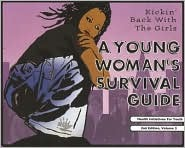 A Young Woman's Survival Guide