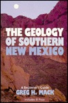 The Geology of Southern New Mexico: A Beginner's Guide