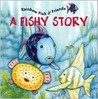 Rainbow Fish: A Fishy Story